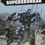 180419 - 13 svarta sagor om superskurkar